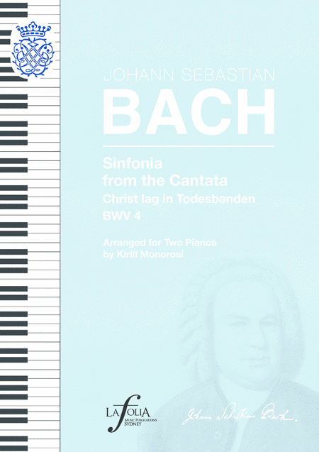 Sinfonia From The Cantata Christ Lag In Todesbanden Bwv 4 Arranged For Two Pianos
