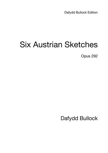 Six Austrian Sketches