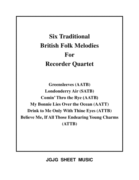 Six Traditional British Songs For Recorder Quartet