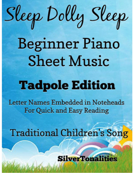 Sleep Dolly Sleep Beginner Piano Sheet Music Tadpole Edition