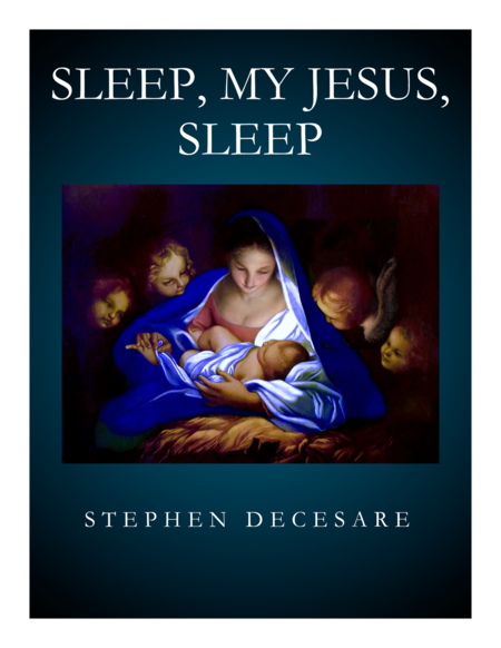 Sleep My Jesus Sleep