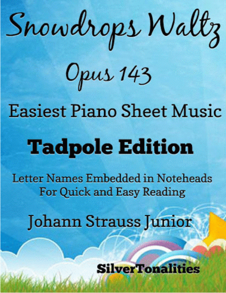 Snowdrops Waltz Opus 143 Easiest Piano Sheet Music Tadpole Edition