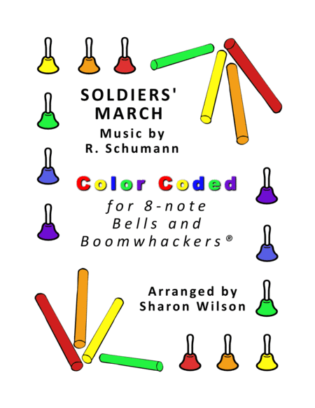 Soldiers March For 8 Note Bells And Boomwhackers With Color Coded Notes