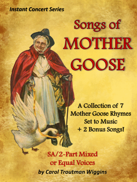 Songs From Mother Goose Instant Concert Series A Collection Of 7 Mother Goose Rhymes Set To Music 2 Bonus Songs