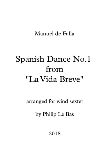 Spanish Dance No 1 Arranged For Wind Sextet