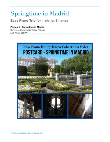Springtime In Madrid Easy Piano Trio For 1 Piano 6 Hands By Teresa Cobarrubia Yoder