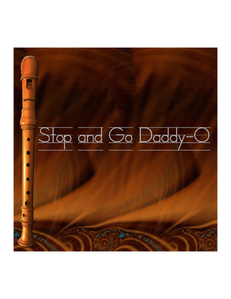 Stop And Go Daddy O