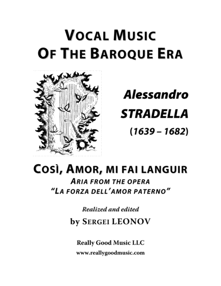 Stradella Alessandro Cos Amor Mi Fai Languir Aria From The Opera La Forza Dell Amor Paterno Arranged For Voice And Piano C Minor
