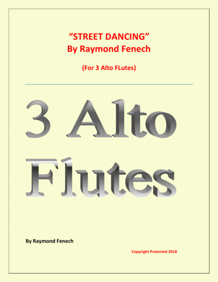 Street Dancing For 3 Alto Flutes Early Intermediate Intermediate Level