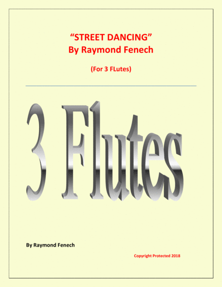 Street Dancing For 3 Flutes Early Intermediate Intermediate Level