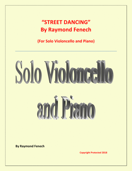 Street Dancing For Solo Violoncello And Piano Early Intermediate Intermediate Level