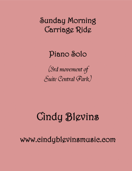 Sunday Morning Carriage Ride Is Movement Iii Of My Advanced Piano Suite Suite Central Park