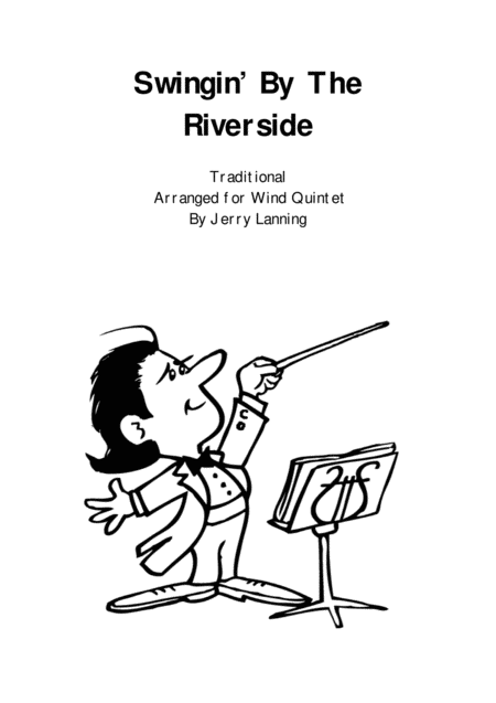 Swingin By The Riverside For Wind Quintet