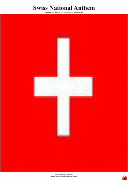 Swiss National Anthem For Symphony Orchestra Keith Terrett Olympic Anthem Series