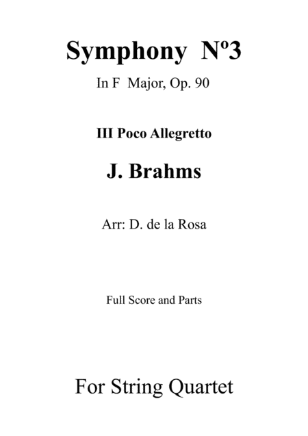 Symphony No 3 Iii Poco Allegretto J Brahms For String Quartet Full Score And Parts