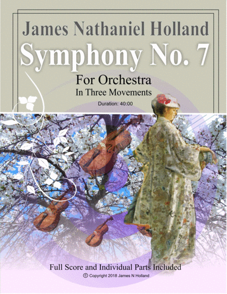 Symphony No 7 For Full Orchestra In Three Movements Full Score And Parts Included