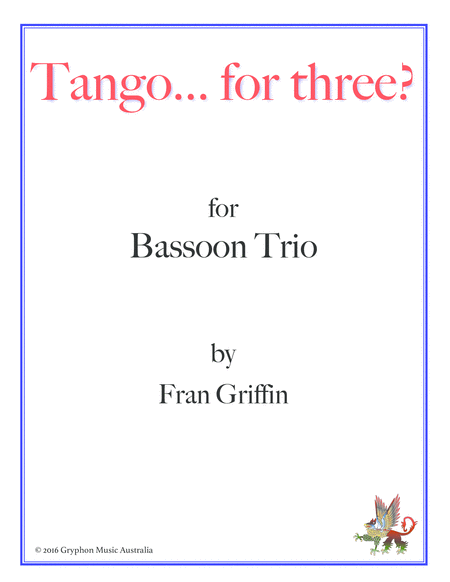 Tango For Three For Bassoon Trio