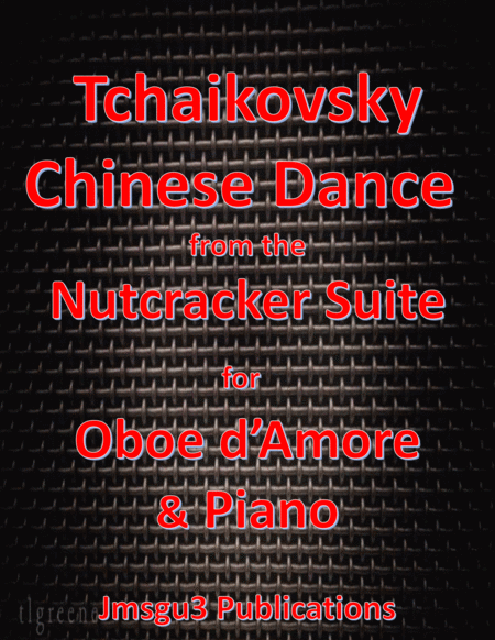 Tchaikovsky Chinese Dance From Nutcracker Suite For Oboe D Amore Piano