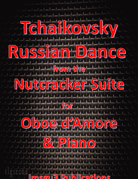 Tchaikovsky Russian Dance From Nutcracker Suite For Oboe D Amore Piano