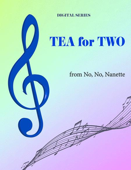 Tea For Two For String Quartet Or Wind Quartet Mixed Quartet Double Reed Quartet Or Clarinet Quartet Music For Four