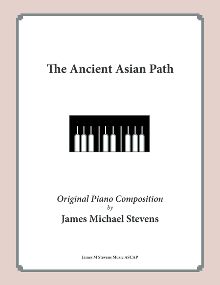 The Ancient Asian Path