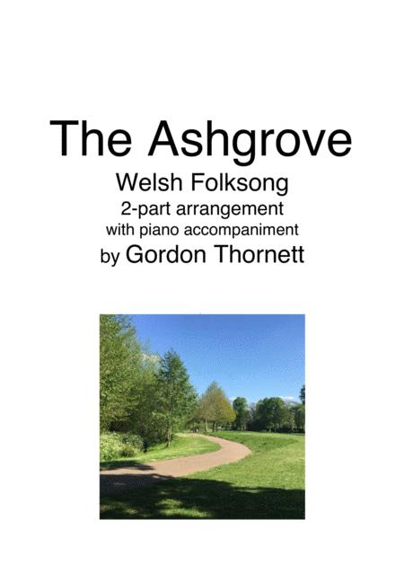 The Ashgrove Welsh Folksong Arr For Vocal Duet And Piano