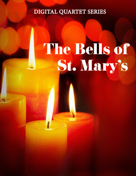 The Bells Of St Marys For Wind Quartet Mixed Quartet Double Reed Quartet Or Clarinet Quartet
