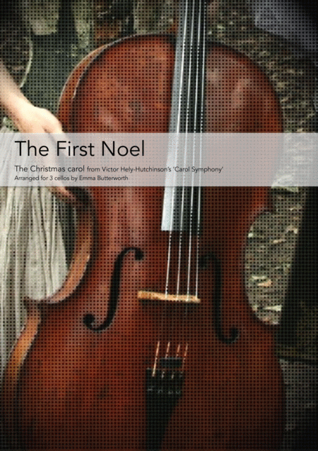 The First Noel For 3 Cellos