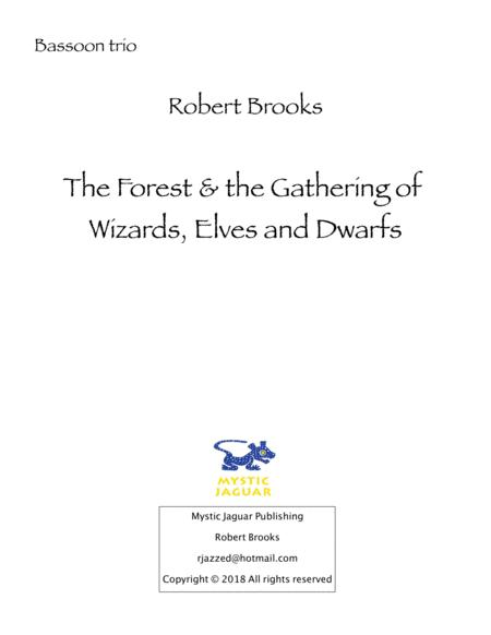 The Forest And The Gathering Of Wizards Elves And Dwarfs Bassoon Trio