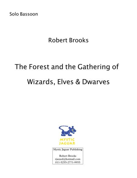 The Forest And The Gathering Of Wizards Elves And Dwarves Bassoon Solo