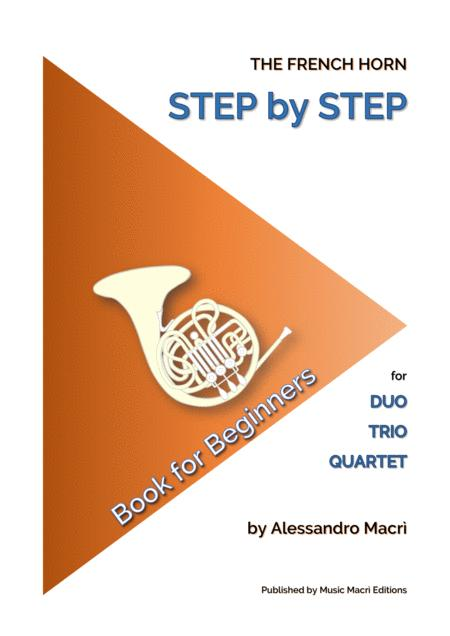The French Horn Step By Step Book For Beginners