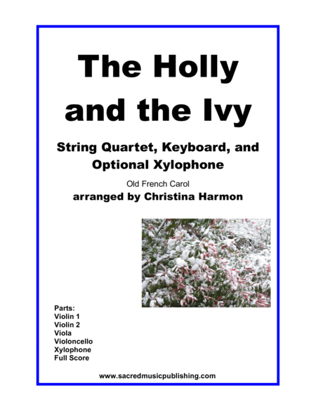 The Holly And The Ivy String Quartet Keyboard And Optional Xylophone
