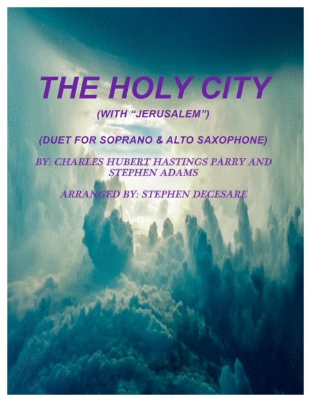 The Holy City With Jerusalem Duet For Soprano And Alto Saxophone