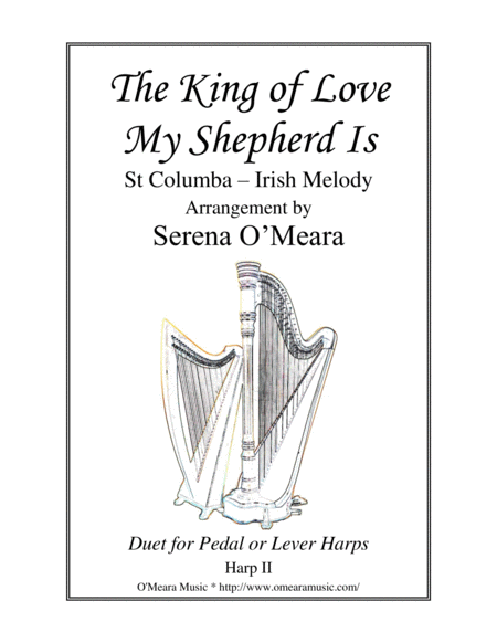 The King Of Love My Shepherd Is St Columba Harp Ii