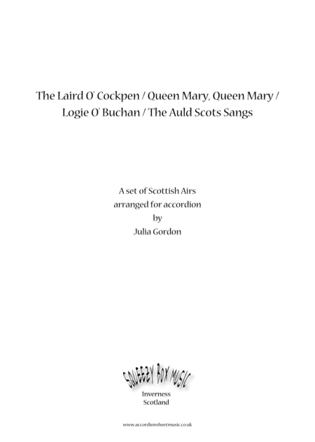 The Laird O Cockpen Queen Mary Queen Mary Logie O Buchan The Auld Scots Sangs