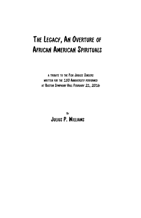 The Legacy An Overture Of African American Spirituals
