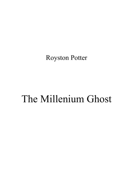 The Millennium Ghost