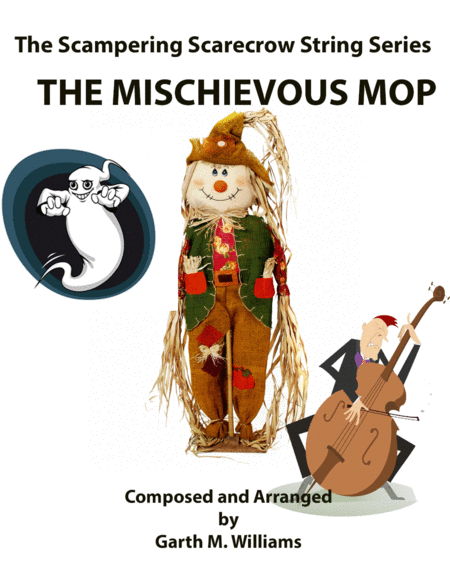 The Mischievous Mop For Beginning String Orchestras