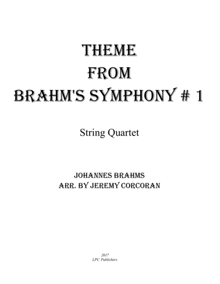 Theme From Brahms Symphony 1 For String Quartet