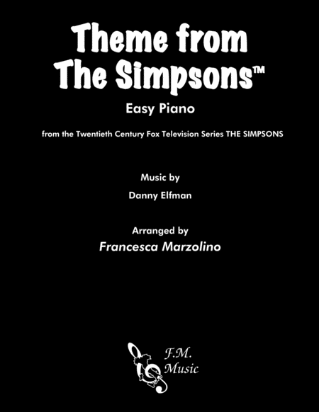 Theme From The Simpsons Tm From The Twentieth Century Fox Television Series The Simpsons Easy Piano