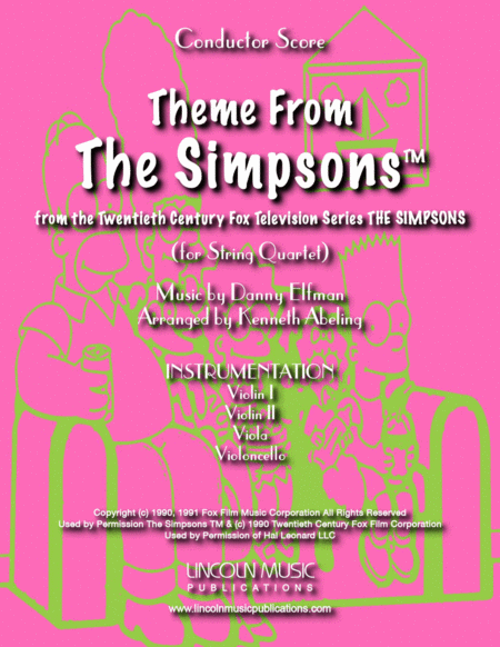 Theme From The Simpsons Tm From The Twentieth Century Fox Television Series The Simpsons For String Quartet