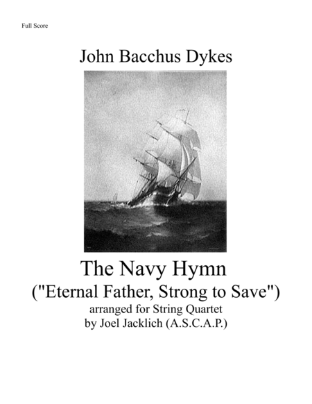 The Navy Hymn Eternal Father Strong To Save For String Quartet