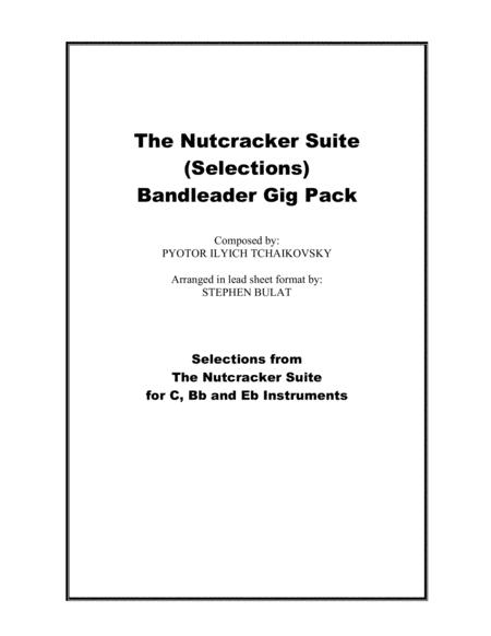 The Nutcracker Suite Selections Bandleader Gig Pack Lead Sheets In Original Keys For C Bb And Eb Instruments