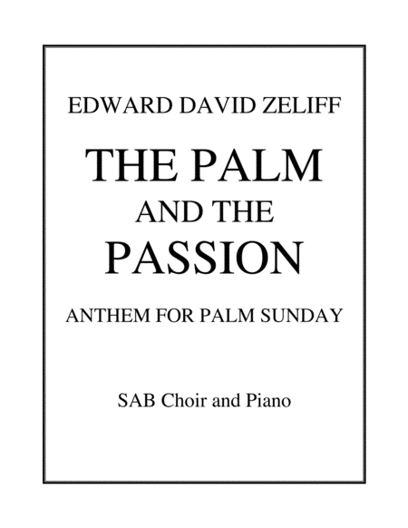 The Palm And The Passion Anthem For Palm Sunday