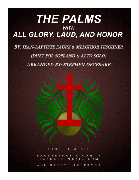 The Palms With All Glory Laud And Honor Duet For Soprano Alto Solo