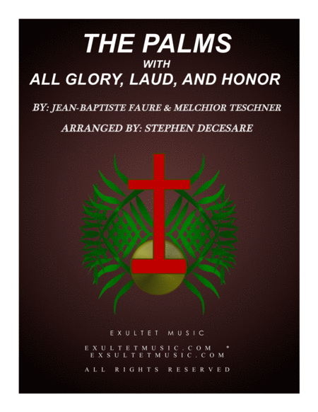 The Palms With All Glory Laud And Honor For Satb