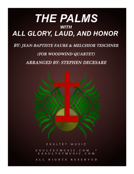 The Palms With All Glory Laud And Honor For Woodwind Quartet