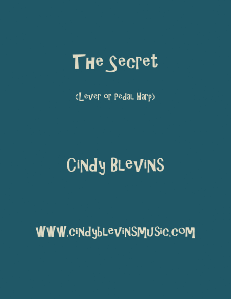 The Secret An Original Harp Solo From My Harp Book Waltz In The Wood Lever Or Pedal Harp