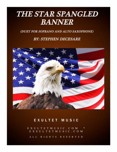 The Star Spangled Banner Duet For Soprano And Alto Saxophone