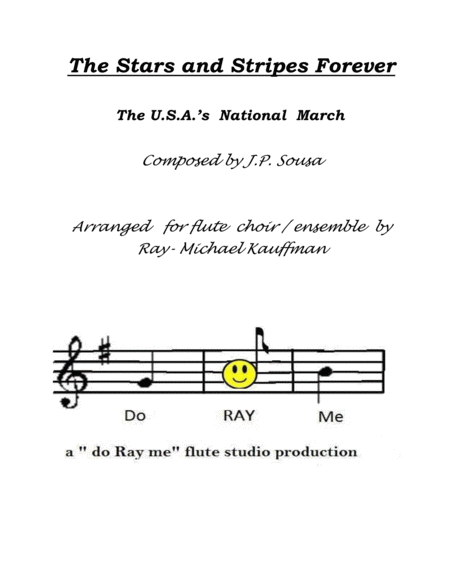 The Stars And Stripes Forever The National March By Sousa For Flute Choir Flute Ensemble